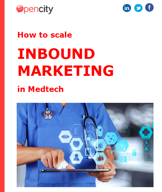 Opencity Inc., inbound methodology, inbound in medtech, Med Tech, Med-Tech, inbound marketing