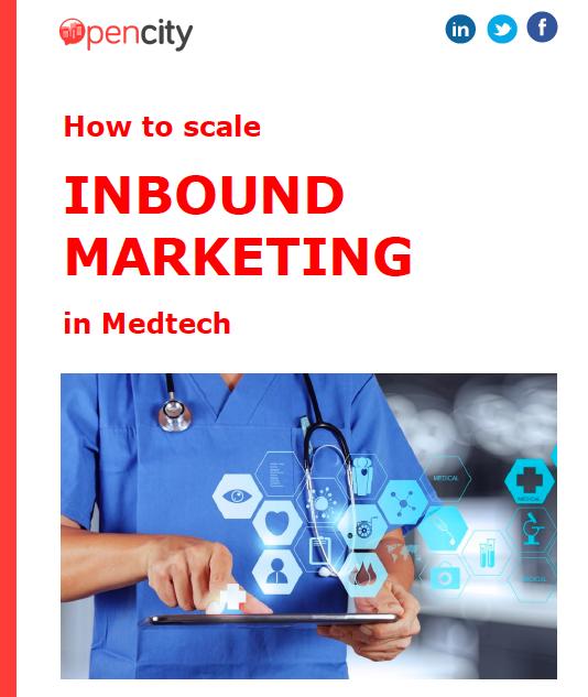 Opencity Inc., inbound methodology, inbound in medtech, Med Tech, Med-Tech, inbound marketing
