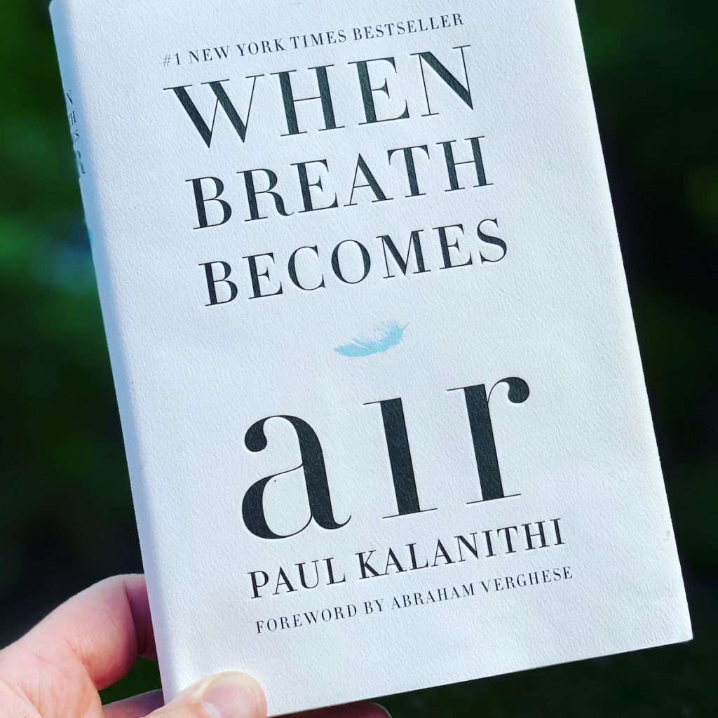 Picture of the book by Paul Kalanithi, When Breathe Becomes Air, part of the OpencityInc books that made a positive difference in 2020